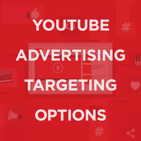 youtube advertising targeting options