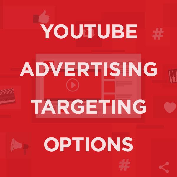 youtube advertising targeting options