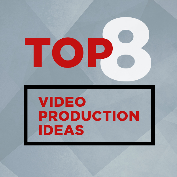 video production ideas
